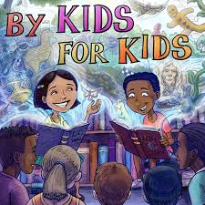 By Kids for Kids Story Time allows kids to use their imagination to visualize the characters.