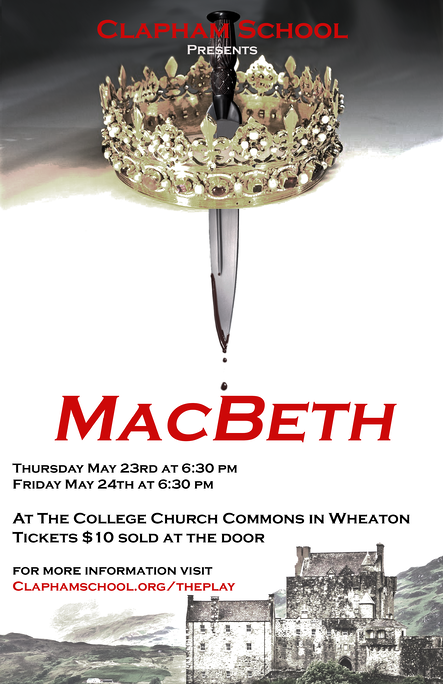 The tragedy Macbeth performed by Clapham Middle School Students.